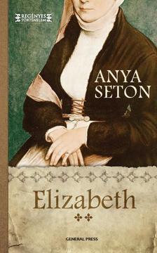 Anya Seton - Elizabeth 2.