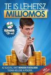 Alk�r Orsolya - Te is lehetsz milliomos - Az igazs�g, amit minden fiatalnak tudnia kellene a p�nzr�l- CD mell�klettel