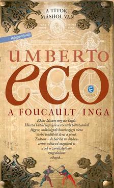 Umberto Eco - A Foucault-inga
