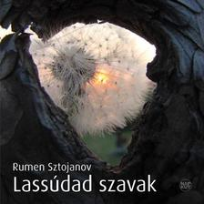 Rumen Sztojanov - Lass�dad szavak