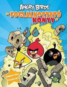 ROVIO - Angry Birds - foglalkoztatókönyv