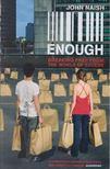 Naish, John - Enough [antikvár]