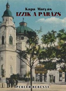 Kapa M�ty�s - Izzik a par�zs