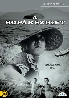Kaneto Shindo - KOPÁR SZIGET