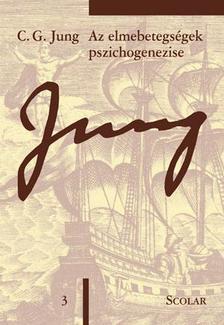 C. G. Jung - Az elmebetegs�gek pszichogenezise (�M 3)