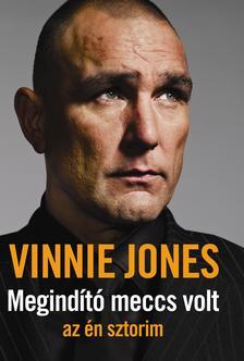 Vinnie Jones - Megind�t� meccs volt - az �n sztorim