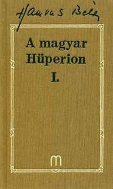 HAMVAS B�LA - A MAGYAR H�PERION I-II