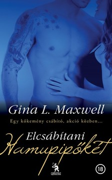 Gina L. Maxwell - Elcsábítani Hamupipőkét [eKönyv: epub, mobi]