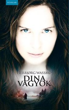 WASSMO, HERBJORG - Dina vagyok #