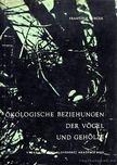 Turcek, Frantisek - Ökologische Beziehungen der Vögel und Gehölze (Ökológiai összefüggések a madarak jelenléte és a faírtás között) [antikvár]