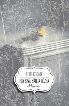 Anna Koczak - Egy szál sárga rózsa