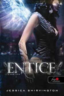 Jessica Shirvington - Entice - Cs�b�t�s (Violet Eden Kr�nik�k 2.) - KEM�NY BOR�T�S