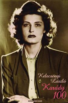 Kelecsényi László - Karády 100