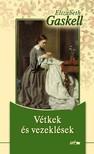 Elisabeth Gaskell - Vétkek és vezeklések  [eKönyv: pdf, epub, mobi]