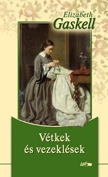 Elisabeth Gaskell - V�tkek �s vezekl�sek  [eK�nyv: pdf, epub, mobi]