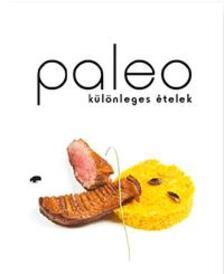 . - Paleo különleges ételek