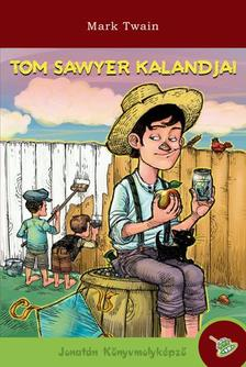 Mark Twain - Tom Sawyer kalandjai - KEM�NY BOR�T�S