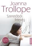Joanna Trollope - Szeretőből feleség [eKönyv: epub,  mobi]