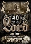 Lord - 40 �ves Jubileumi Koncert DVD