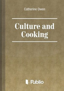 Owen Catherine - Culture and Cooking [eKönyv: pdf, epub, mobi]
