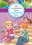 BERELLO, ALESSANDRA - Lola,  a var�zscukr�sz 2. - Tejsz�n �s egy csipetnyi titok