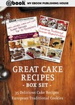 House My Ebook Publishing - Great Cake Recipes Box Set [eK�nyv: epub,  mobi]