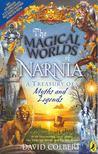 COLBERT, DAVID - The Magical  Worlds of Narnia [antikv�r]