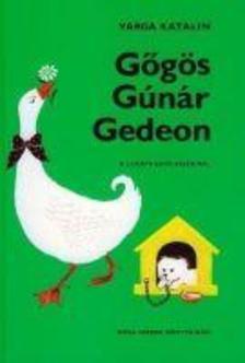Varga Katalin - G�G�S G�N�R GEDEON