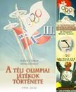 Ivanics Tibor L�vai Gy�rgy - - A t�li olimpi�k t�rt�nete 3. [eK�nyv: epub,  mobi]