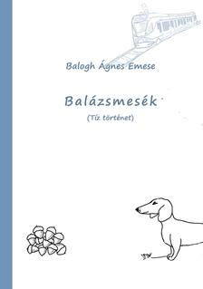 Balogh �gnes Emese - Bal�zsmes�k