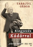 Tabajdi G�bor - Kiegyez�s K�d�rral [eK�nyv: epub, mobi]
