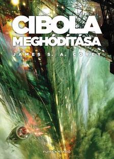 James S. A. Corey - Cibola megh�d�t�sa (A T�rs�g 4. k�tet)