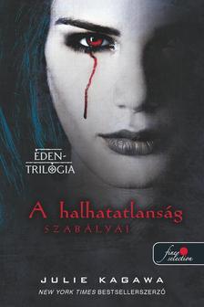 Julie Kagawa - The Immortal Rules - A halhatatlans�g szab�lyai (�den-tril�gia 1.) - PUHA BOR�T�S