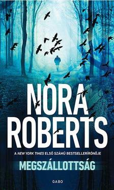 Nora Roberts - Megszállottság