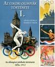 Ivanics Tibor L�vai Gy�rgy - - Az �jkori ny�ri olimpi�k t�rt�nete 1. [eK�nyv: epub,  mobi]