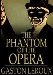 Gaston Leroux - The Phantom of the Opera [eK�nyv: epub,  mobi]