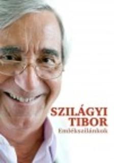 Szil�gyi Tibor - Eml�kszil�nkok
