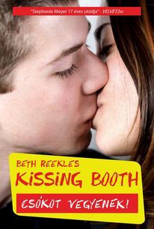 Beth Reekles - KISSING BOOTH - CSÓKOT VEGYENEK! #