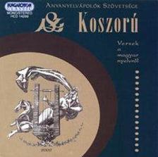 - KOSZOR� - VERSEK A MAGYAR NYELVR�L - CD -
