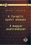 Antal L�szl� - A form�lis nyelvi elemz�s �s A magyar esetrendszer [eK�nyv: pdf]