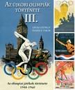 Ivanics Tibor L�vai Gy�rgy - - Az �jkori ny�ri olimpi�k t�rt�nete 3. [eK�nyv: epub,  mobi]