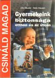 Hausler, Ulla, Clausen, Niels - Gyermekeink biztonsága otthon és az utcán [antikvár]