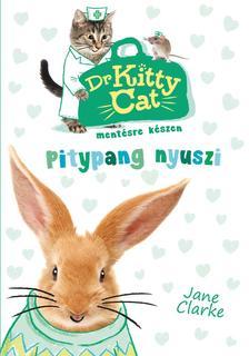 Jane Clarke - Dr. KittyCat mentésre készen - Pitypang nyuszi