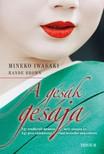 Rande Brown Mineko Iwasaki - - A gésák gésája [eKönyv: epub,  mobi]