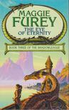 Furey, Maggie - The Eye of Eternity [antikv�r]