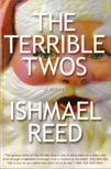 Reed, Ishmael - The Terrible Twos [antikv�r]