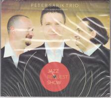 PETER SARIK TRIO - JAZZK�V�NS�GM�SOR - PETER SARIK TRIO - CD -