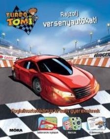 - Turbó Tomi - Rajzolj versenyautókat!