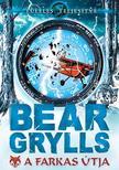 Bear Grylls - A farkas �tja #
