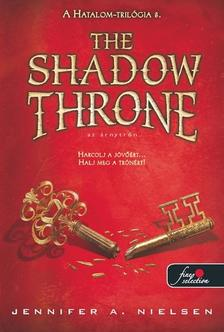 Jennifer A. Nielsen - The Shadow Throne - Az �rnytr�n (Hatalom tril�gia 3.) - KEM�NY BOR�T�S